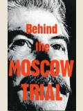 Behind_Moscow_Trial_1